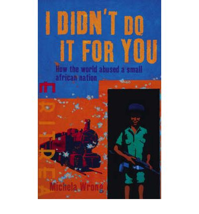 i didn t do it for you michela wrong pdf
