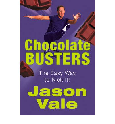 Chocolate Busters : The Easy Way to Kick It!