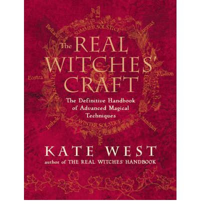 The Real Witches' Craft : Magical Techniques and Guidance for a Full Year of Practising the Craft