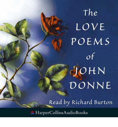 The Love Poems of John Donne: Complete & Unabridged