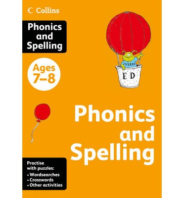 Collins Practice: Collins Phonics and Spelling: Ages 7-8