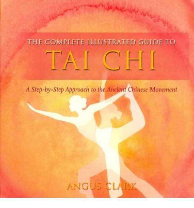 Tai Chi : A Step-by-step Approach to the Ancient Chinese Movement