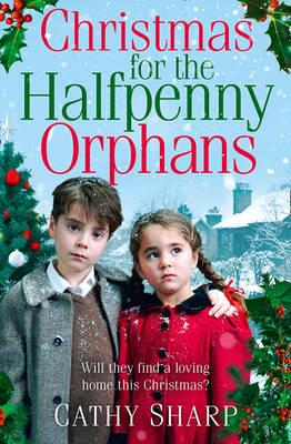 The Christmas for the Halfpenny Orphans (Halfpenny Orphans, Book 3)