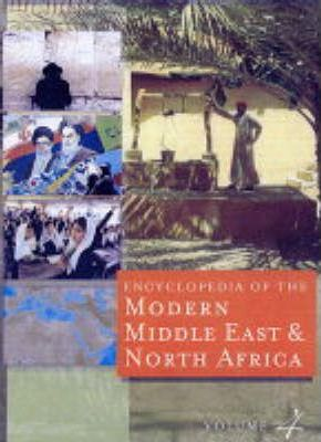 Encyclopedia of the Modern Middle East and North Africa