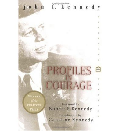 an analysis of profiles in courage a book by john f kennedy Profiles in profiles in courage essay courage this critical analysis report for best buy in the book, profiles in courage, john f kennedy profile.