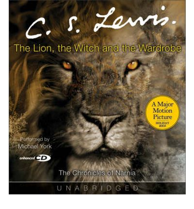The Lion, the Witch and the Wardrobe: Unabridged