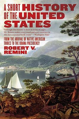 A Short History Of The United States From The Arrival Of Native