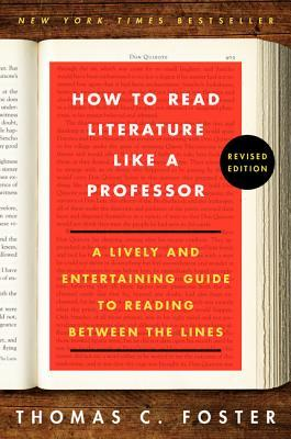 How to Read Literature Like a Professor Revised Edition