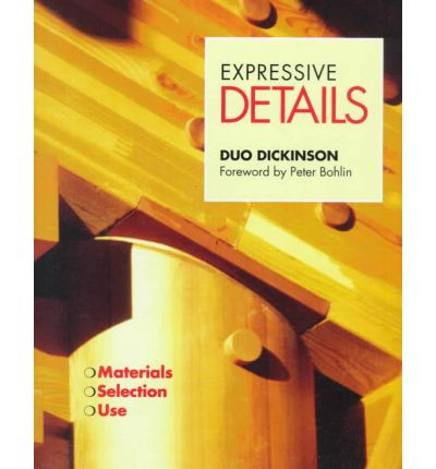 Expressive Residential Details : Materials, Selection, Use