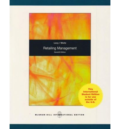 Retailing management by levy weitz and grewal 2014 hardcover retailing management by levy weitz and grewal 2014 hardcover textbook a3 fandeluxe Gallery