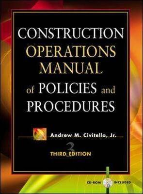 construction operations manual of policies and procedures andrew m civitello 9780071354950 commercial building operations manual cibse building operations manual