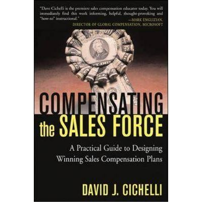 compensating sales force Praise for the first edition of compensating the sales force: if your company is refocusing its efforts on sales revenue enhancement, you must read this book if you want motivated salespeople and superior sales results, act on its content.