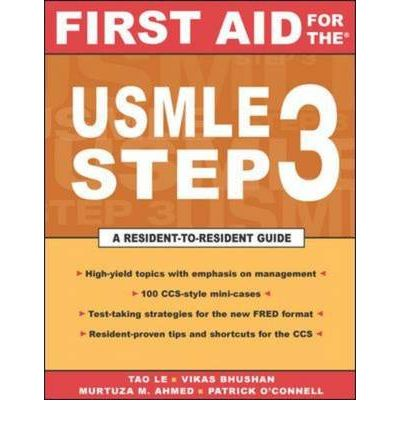First Aid for the USMLE Step 3 : A Student to Student Guide