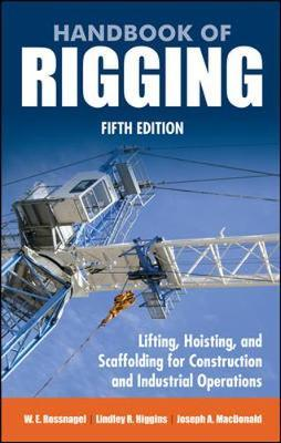 Handbook of Rigging : For Construction and Industrial Operations