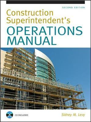 construction superintendent operations manual sidney m levy 9780071502412 building company operations manual commercial building operations manual