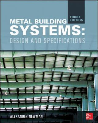 Metal Building Systems : Design and Specifications
