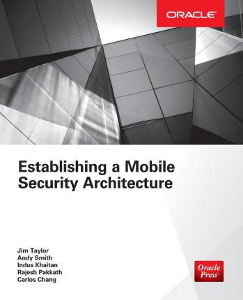 Establishing a Mobile Security Architecture