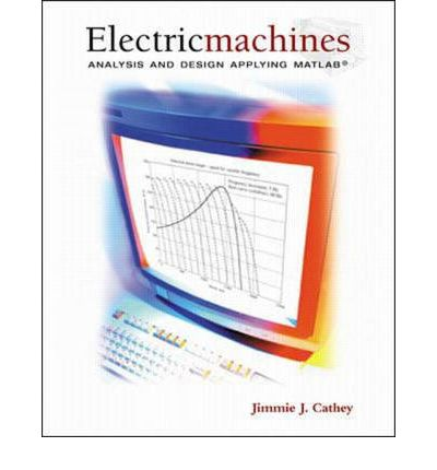 electric machines jimmie j cathey 9780072423709