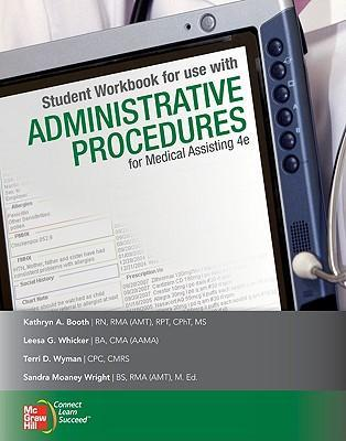Student Workbook for Use with Administrative Procedures for Medical Assisting