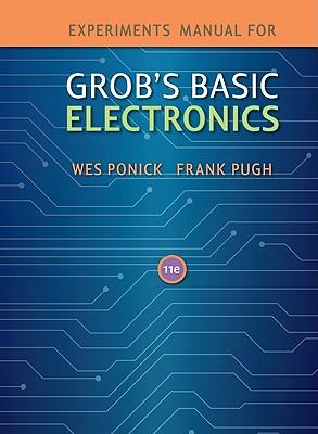 Grob's Basic Electronics by Mitchel E. Schultz, 10th Edition (Hardcover)