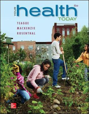 Connect for Teague, Your Health Today: Choices in a Changing Society, 4e