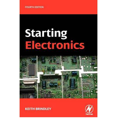STARTING ELECTRONICS KEITH BRINDLEY PDF