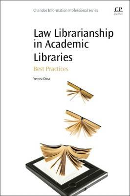Law Librarianship in Academic Libraries : Best Practices