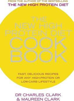The New High Protein Diet Cookbook
