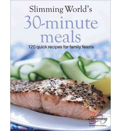 Slimming world 30 minute meals slimming world 9780091914332 Slimming world books free