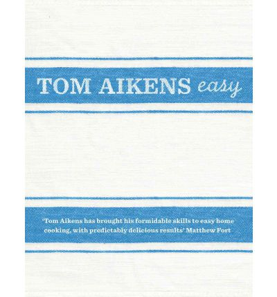 Tom Aikens: Easy