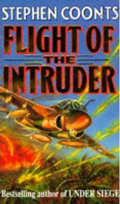 a book report on flight of the intruder a novel by stephen coonts Stephen coonts author biography stephen coonts is the author of innumerable new york times bestsellers, the first of which was the classic flying tale, flight of the intruder born in 1946, stephen paul coonts grew up in buckhannon, west virginia, a coal-mining town of 6,000 population on the western slope of the appalachian mountains.