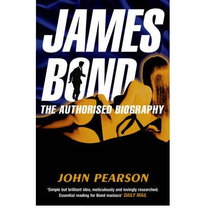 James Bond : The Authorised Biography