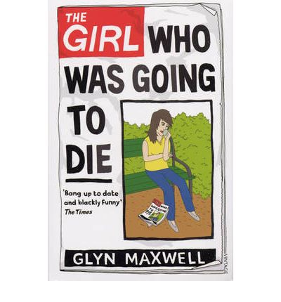 The Girl Who Was Going to Die
