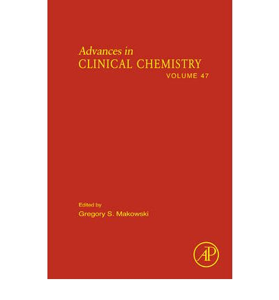 Advances in Clinical Chemistry: Vol. 47