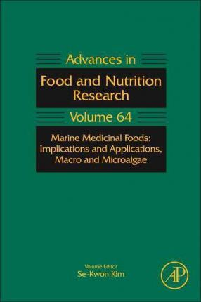 Marine Medicinal Foods : Implications and Applications, Macro and Microalgae