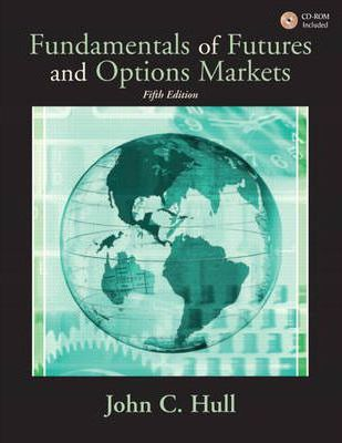 john hull fundamentals of futures and Fundamentals of futures and options markets - john c hull - prentice hall  fundamentals of futures and options markets john c hull $ 224730 $ 202260.