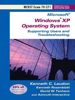 MCDST 70-271 : Supporting Users Running the Microsoft Windows Operating System