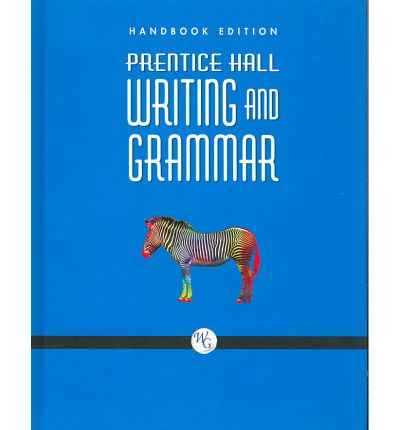 writing and grammar prentice hall It's gratifying to see a major textbook supplier provide quality materials and in user-friendly combinations to the homeschool market prentice hall has given us a.