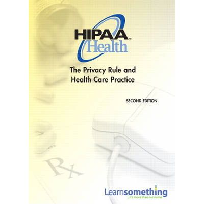 Hipaa health the privacy rule and health care practice cd rom
