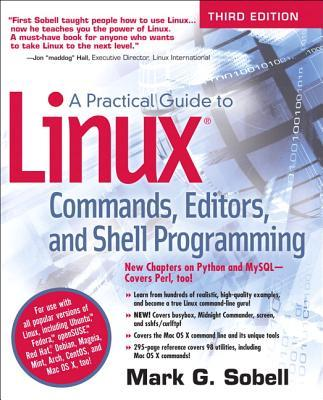 A Practical Guide to Linux Commands, Editors, and Shell Programming