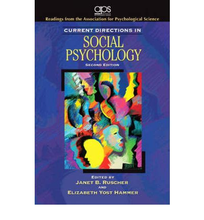 current directions in psychological science Science current directions in psychological identity engagement that describes how a salient social identity can trigger psychological threat and belonging.