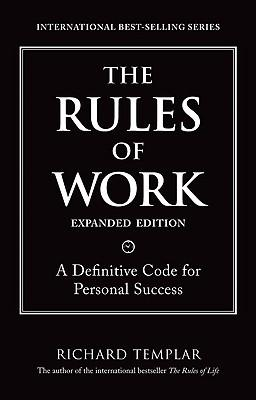 The Rules of Work, Expanded Edition