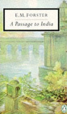 A justification of the title a passage to india by e m forster