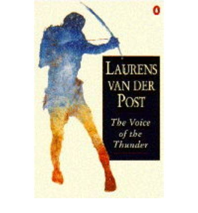 Ebook pdf downloads The Voice of the Thunder PDF by Laurens van der Post