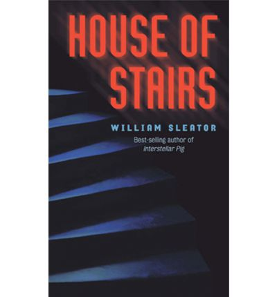Sleator William : House of Stairs