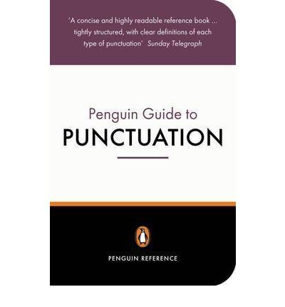 Free the penguin guide to punctuation pdf download madhurraganhar file name the penguin guide to punctuationpdf size 26129 kb uploaded 20161106 fandeluxe Images
