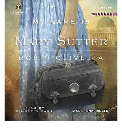 the growth and maturity of the protagonist in my name is mary sutter a novel by robin oliveira I always loved you: a novel by robin oliveira we will discuss this book on thursday, february 26 at p seattle's robin oliveira, barry wightman from wisconsin, and mystery writer mark stevens out of denver.