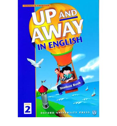 Up and Away in English: 2: Student Book