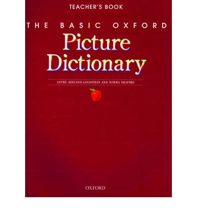 The Basic Oxford Picture Dictionary: Teacher's Book