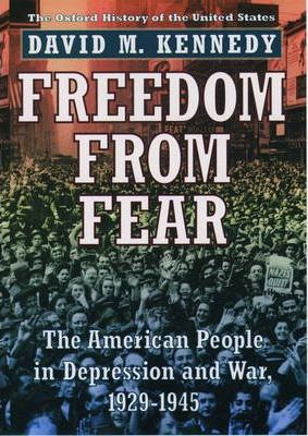 Freedom from Fear : The American People in Depression and War, 1929-45
